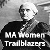 Massachusetts Women Trailblazers